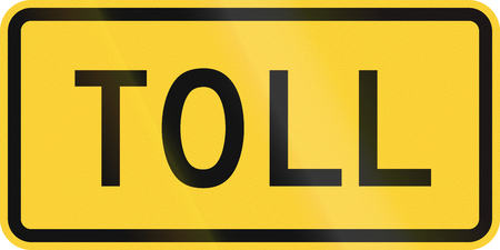 toll: Road sign used in the US state of Delaware - Toll.