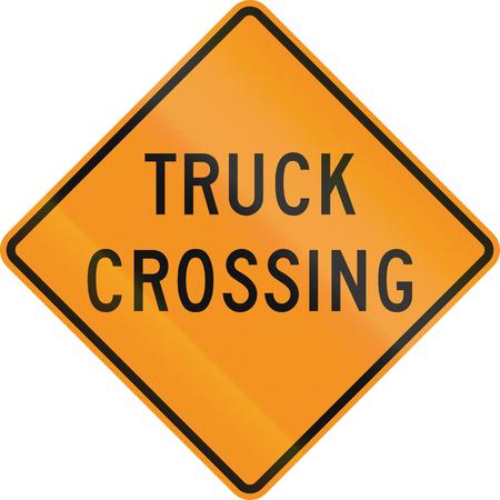 roadworks: United States MUTCD road sign - Truck crossing. Stock Photo
