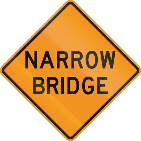 narrow: United States MUTCD road sign - Narrow bridge. Stock Photo