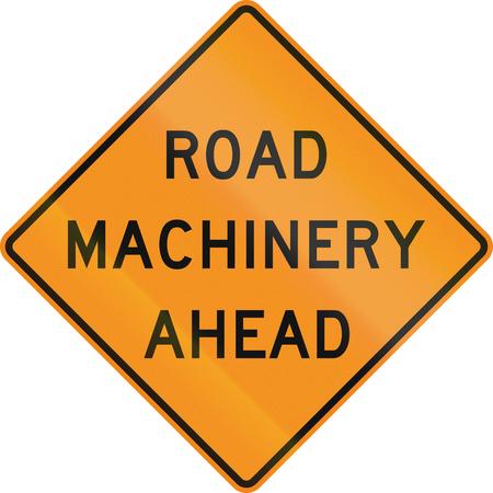 roadworks: United States MUTCD road sign - Road machinery ahead.