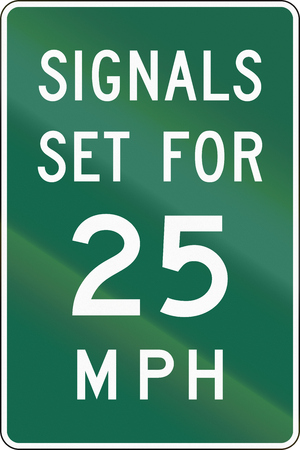 mph: United States MUTCD road sign - Signals set for 25 MPH.