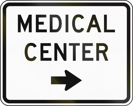 medical center: United States MUTCD emergency road sign - Medical center.