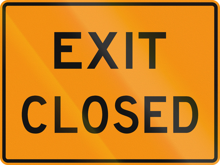 informational: United States MUTCD road sign - Exit closed.