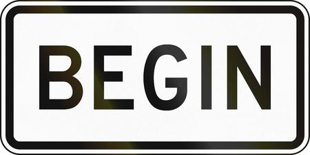 begin: United States MUTCD road sign - Begin.