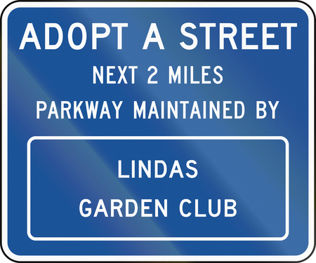 United States MUTCD road sign - Adopt a street.