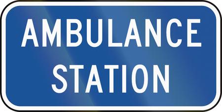 informational: United States MUTCD road road sign - Ambulance station.