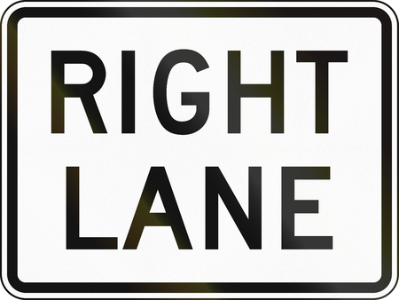 auxiliary: United States MUTCD road sign - Right lane.