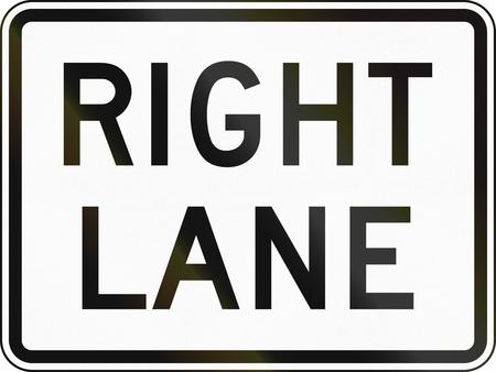 lane: United States MUTCD road sign - Right lane.
