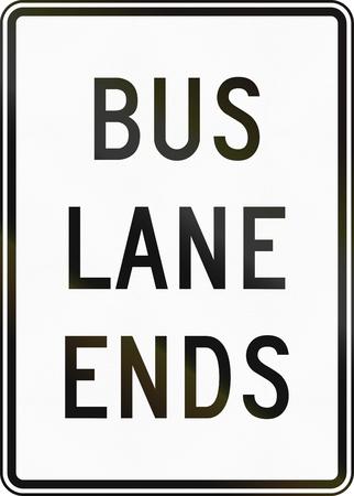 lane: United States MUTCD road sign - Bus lane ends.