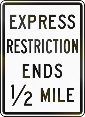 restriction: United States MUTCD road sign - Express restriction ends.