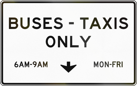 only: United States MUTCD regulatory road sign - Buses and taxis only.