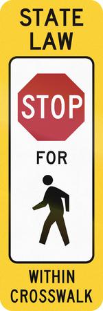 pedestrians: United States MUTCD crosswalk road sign - Stop for pedestrians.