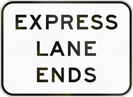 express lane: United States MUTCD road sign - Express lane ends. Stock Photo