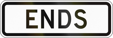 ends: United States MUTCD road sign - Ends.