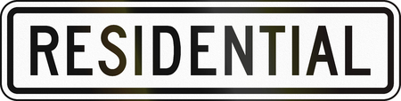 auxiliary: United States MUTCD road sign - Residential.