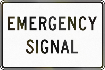 regulatory: United States MUTCD regulatory road sign - Emergency signal.