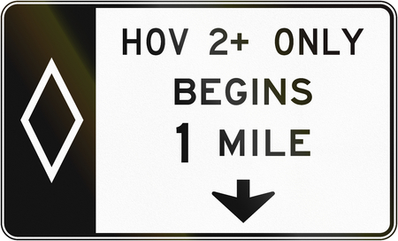 one lane road sign: United States MUTCD regulatory road sign - High occupancy vehicle lane with special permissions.
