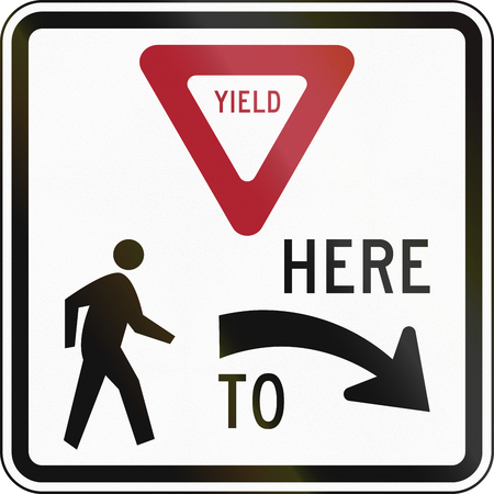 yield sign: United States MUTCD regulatory road sign - Yield here to pedestrians.
