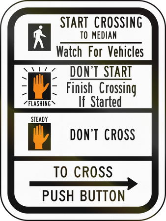 watch out: United States MUTCD road sign - Crosswalk instructions.