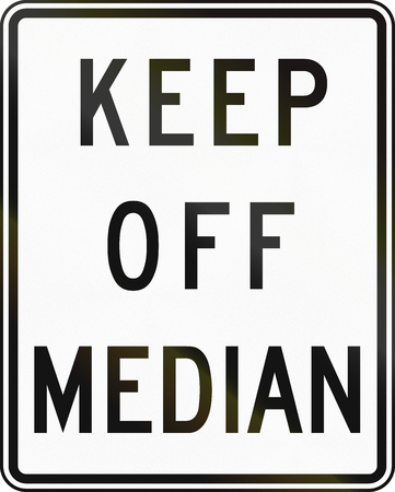 median: United States MUTCD regulatory road sign - Keep off median.