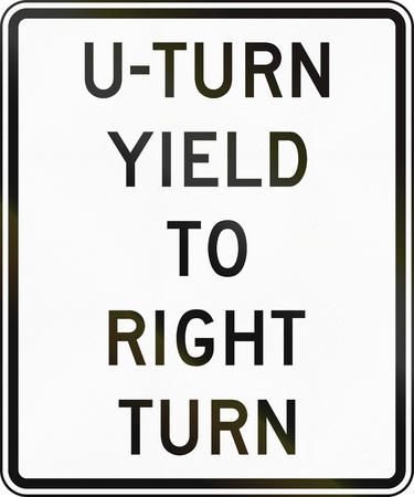 u turn sign: United States MUTCD regulatory road sign - U-Turn yield to right turn.