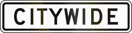 auxiliary: United States MUTCD road sign - Citywide. Stock Photo