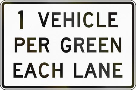 one lane roadsign: United States MUTCD road sign - One vehicle per green.