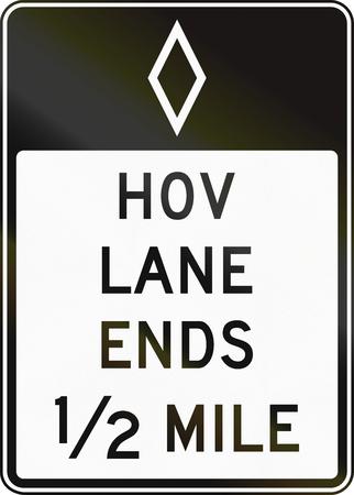 United States MUTCD regulatory road sign - High occupancy vehicle lane ends.