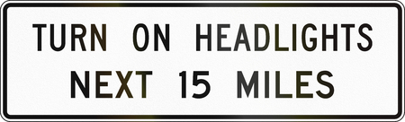 turn on: United States MUTCD road sign - Turn on headlights.