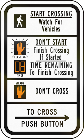 time remaining: United States MUTCD road sign - Crosswalk instructions.