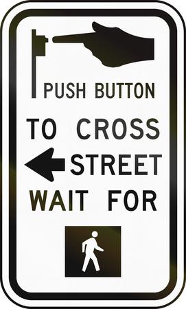 crosswalk: United States MUTCD road sign - Crosswalk instructions.