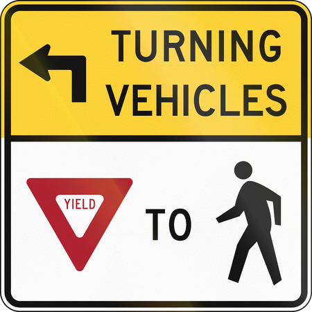 yield sign: United States MUTCD road sign - Turning vehicles yield to pedestrians.