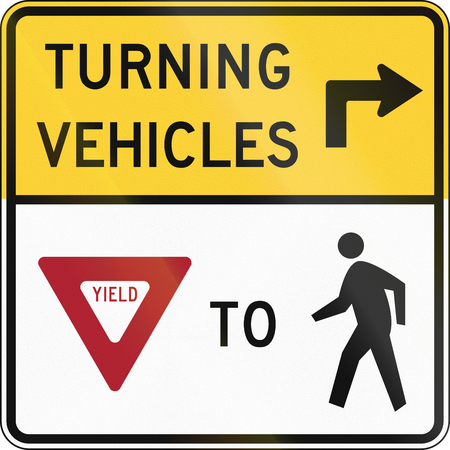 yield: United States MUTCD road sign - Turning vehicles yield to pedestrians.