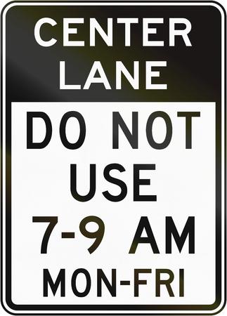 use regulation: United States MUTCD regulatory road sign - Do not use center lane.