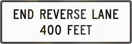 reverse: United States MUTCD regulatory road sign - End reverse lane.
