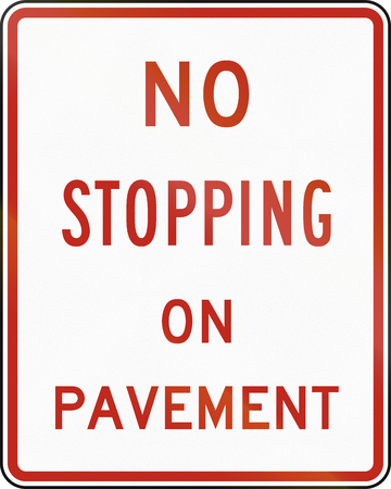 stopping: United States MUTCD regulatory road sign - No stopping.