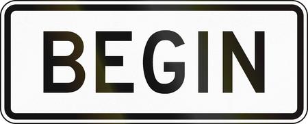 United States MUTCD road sign - Begin.