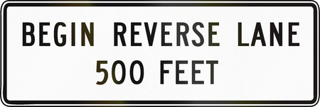 reverse: United States MUTCD regulatory road sign - Begin reverse lane.