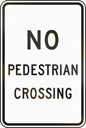 pedestrian: United States MUTCD regulatory road sign - No pedestrian crossing. Stock Photo