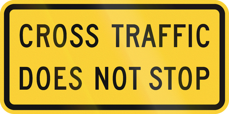 cross road: United States MUTCD road sign - Cross traffic does not stop.