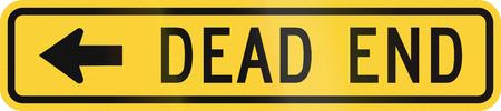 cul de sac: United States MUTCD warning road sign - Dead end.