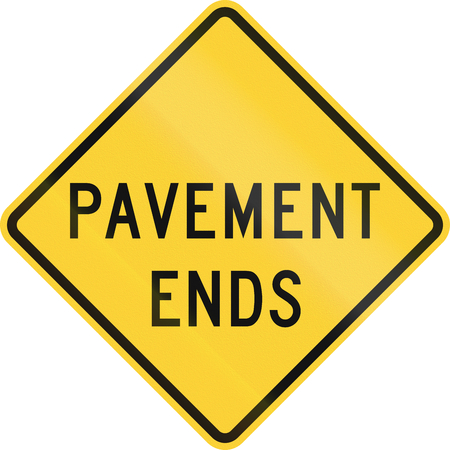 ends: United States MUTCD warning road sign - Pavement ends.