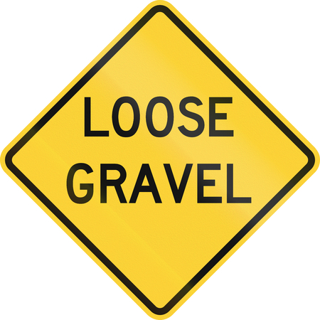 chippings: United States MUTCD road sign - Loose gravel.