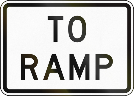 ramp: Road sign used in the US state of Texas - To Ramp.