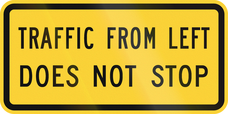 does: United States MUTCD road sign - Traffic from left does not stop.