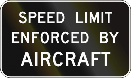 enforced: Road sign used in the US state of Virginia - Speed limit enforced by aircraft.