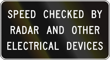 traffic ticket: Road sign used in the US state of Virginia - Speed checked by radar.