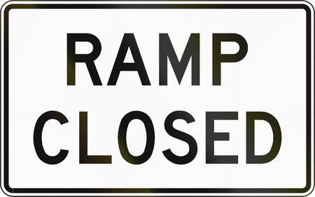 ramp: Road sign used in the US state of Virginia - Ramp closed.