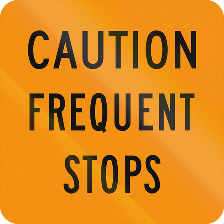 frequent: Road sign used in the US state of Virginia - Caution frequent stops.