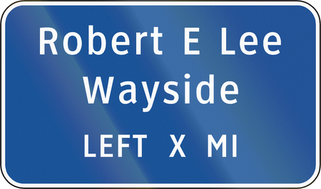 mile: Road sign used in the US state of Virginia - Robert E Lee Wayside.